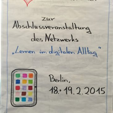 """Abschlusstreffen des Netzwerkes """"Lernen im digitalen Alltag"""""""